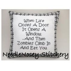 Cross Stitch Pillow Funny Quote Black and White by NeedleNosey