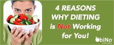 4 Reasons Why Dieting Is Not Working for You! - http://www.myeffecto.com/r/1sun_pn