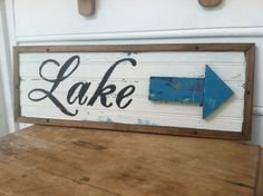 Lake sign with 3D arrow by LibsPorchOriginals on Etsy, $25.00