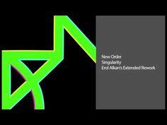 New Order - Singularity (Erol Alkan's Extended Rework Mix)