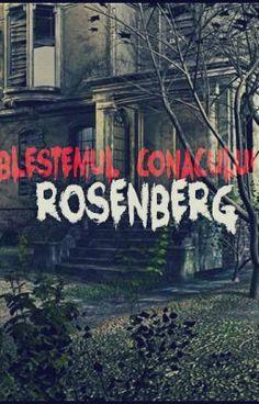 """Citește """"Blestemul conacului Rosenberg. - *"""" #wattpad #povestiri-de-groază"""