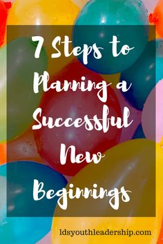 7 Steps to Planning a Successful New Beginnings - LDS Youth Leadership New Beginnings Young Women, New Beehive, Lds News, Yw In Excellence, Young Women Activities, Group Activities, Lds Youth, Personal Progress, Visiting Teaching
