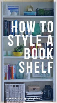 How to style a bookshelf (and a FREE decorating course for you!)