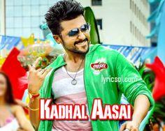 Kadhal Aasai Song Lyrics – Anjaan (2014)