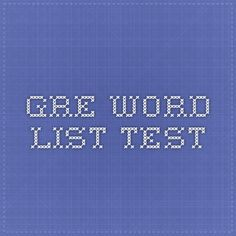 Gre Word list Test