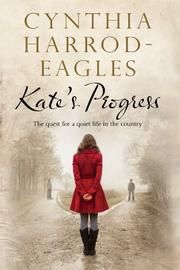 KATE'S PROGRESS by Cynthia Harrod-Eagles