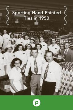 Circa 1950. Our Publix associates donned hand-painted stenciled green letters on their uniform ties.