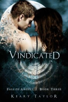 Vindicated (Fall of Angels) by Keary Taylor. $4.86. Publisher: K Publishing (November 8, 2011). 382 pages. Author: Keary Taylor