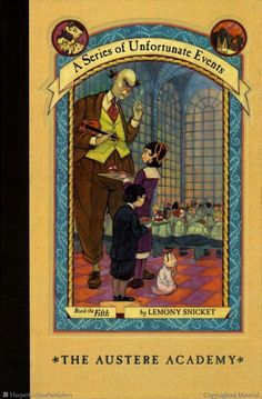 Browse Inside A Series of Unfortunate Events #5: The Austere Academy by Lemony Snicket, Illustrated by Brett Helquist, Michael Kupperman