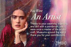 I took Zimbio's past life quiz and I got Artist! What were you?