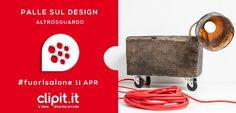 """Palle sul design""_Clipit.it & Altrosguardo event_Fuorisalone 2013_Milan."