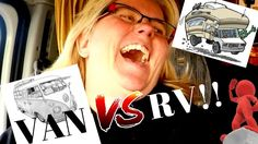 van vs. rv? what is the best? NOMADS talks pros and cons with these cars...