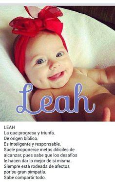 Nombres de niñas, significado del nombre Leah; hermoso; Lía Beautiful Baby Girl Names, Baby Girl Names Unique, Cute Baby Names, Pretty Names, Baby Shawer, Baby Gender, My Baby Girl, Mommy To Bee, Baby Princess