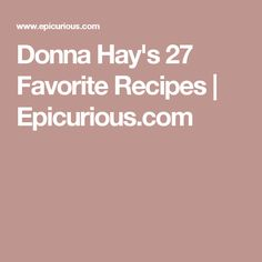 Your New Favorite Recipes Come From Australia. Donna Hay Recipes, Food Menu, Entrees, Favorite Recipes, Desserts, Comfort Foods, Cooking Ideas, Dinners, Collections