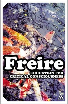 Education for Critical Consciousness by Paulo Freire
