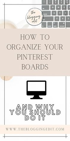 If you are a blogger, then you probably understand how important Pinterest is to growing your blog. In addition to just posting your content there, you should also realize how important it is to organize your Pinterest Boards for maximum results. Here are 5 reasons why you need to organize them, and exactly how you can do it #pinteresttips #pinterestmarketing #pinteresttips #pinterestseo #thebloggingedit
