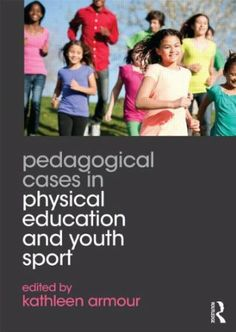 Pedagogical cases in physical education and youth sport (2014)