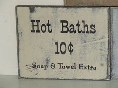 HOT BATHS SIGN / Primitive bathroom sign / by SophiesCottage