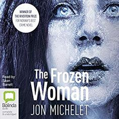 The Frozen Woman [Unabridged Audiobook] [Audio Download] [Library BorrowBox] by Jon Michelet, narrated by Sean Barrett