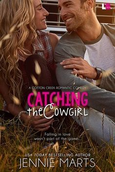 Catching the Cowgirl by Jennie Marts