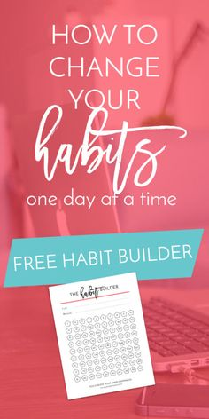 How to Change Your Habits One Day at a Time   Creative business owners and women who work from home often struggle with finding routine, but with daily habits, you can find that sense of structure again in your days. Use this free Habit Builder worksheet to get on track with adopting healthy and positive habits. Click through to grab it now!
