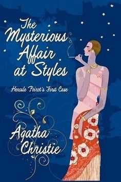 The Mysterious Affair at Styles: Hercule Poirot's First Case, by Agatha Christie (Hardcover)