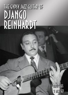 "The Gypsy Jazz Guitar of Django Reinhardt Files on 2 CD-ROMs Jean-Baptiste ""Django"" Reinhardt was a Belgian-born guitarist and composer of Romani heritage. Reinhardt is often regarded as one of th Jazz Artists, Jazz Musicians, Music Artists, Gypsy Jazz Guitar, Django Reinhardt, Music Items, Music School, Ray Charles, Miles Davis"