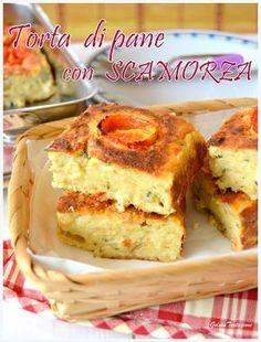 GOLOSA TENTAZIONE...: Torta di pane con scamorza