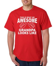 Fathers Day Gift Grandpa Shirt  AWESOME GRANDPA by Designs2Express, $15.99