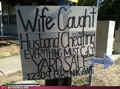 Some people love a good yard sale but everyone loves funny yard sale signs. Here are the top 18 funniest yard sale signs we found. Yard Sale Signs Funny, Garage Sale Signs, Funny Signs, Funny Images, Funny Photos, Hilarious Pictures, Caught Cheating, Funny As Hell, Crazy Funny