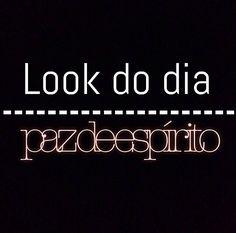 Look do dia: paz