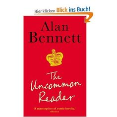 The Uncommon Reader: Alan Bennett