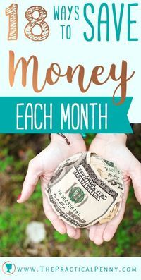 18 Ways to Save Money Each Month | The Practical Penny | If youre looking to amp up your savings, or find ways to afford more of what you want, you may want to look for a few ways to save money every month.