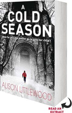 A Cold Season is a Richard & Judy pick next week, cracking start for a first novel. Loved the descriptions of the snow locked village and the darkness descending across the relationship between Cass and her son. Read it in a weekend, couldn't put it down. Can't say too much as I might give the thrust of the book away! Its a horror story though. I'll say that!
