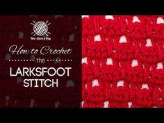 ▶ How to Crochet the Larksfoot Stitch - YouTube
