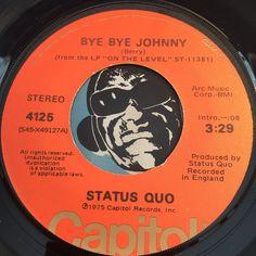 Status Quo - Bye Bye Johnny b/w Down Down - Capitol #4125 - Rock n Roll