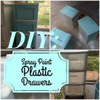 'DIY: How to Spray Paint Plastic Drawers.' (via Confessions of a DIY Addict) Decorate Plastic Drawers, Plastic Storage Drawers, Plastic Shelves, Plastic Container Storage, Diy Drawers, Storage Bins, Tall Drawers, Camper Storage, Storage Containers