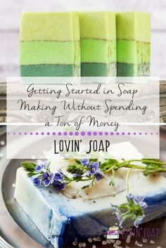 Getting Started in Soap Making Without Spending a Ton of Money – Lovin Soap Studio