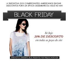 Hoje é dia de Black Friday!   Todo o site com 20% de desconto. Acesse www.modaagora.com.br e aproveite. Black Friday, American, Fashion Now, Gifts, Xmas, Events
