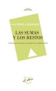 """¡Muy buenos días de Martes! Hoy recibimos en nuestro #MundoLiterario """"Las sumas y los restos"""", de la poeta Ana Pérez Cañamares. Un poemario publicado por Devenir en el que lo más profundamente individual se mezcla con lo colectivo. Escribe la reseña nuestro habitual colaborador el crítico y poeta Ismael Cabezas. Que disfrutéis de un gran día!  http://universolamaga.com/blog/sumas-restos-ana-perez/"""