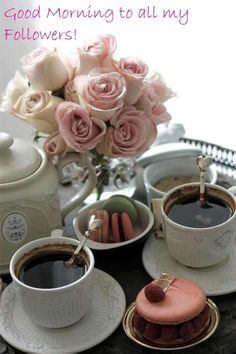 Good Morning to all my Followers!