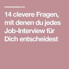 14 clever questions with which you can decide each job interview for yourself – Motivational Interview Coaching, Job Interview Tips, Good Cv, Internet Safety For Kids, Neuer Job, Way Of Life, Personal Branding, Social Platform, Good To Know