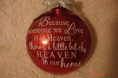 A personal favorite from my Etsy shop https://www.etsy.com/listing/200262873/because-someone-we-love-is-in-heaven
