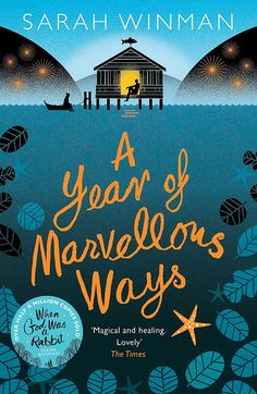 April    A Year of Marvellous Ways: by Sarah Winman
