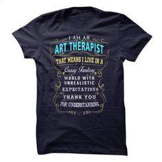 I am an Art Therapist #tee #T-Shirts. I WANT THIS => https://www.sunfrog.com/LifeStyle/I-am-an-Art-Therapist-18744394-Guys.html?id=60505