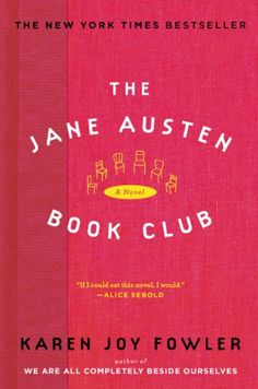 Book Review: The Jane Austen Book Club by Karen Joy Fowler - http://www.theloopylibrarian.com/book-review-the-jane-austen-book-club-by-karen-joy-fowler/