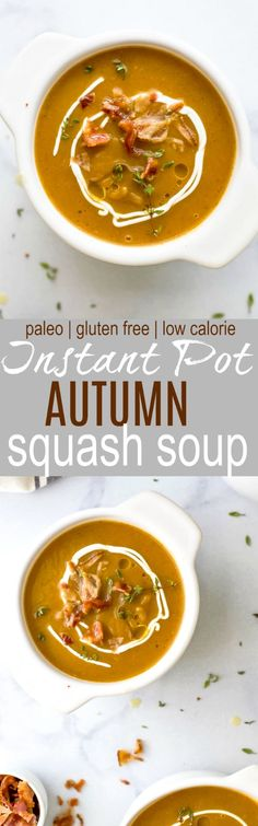 Paleo Instant Pot Autumn Squash Soup filled with butternut squash acorn squash tummy warming spices and topped with bacon. An easy creamy squash soup that's guaranteed to be the star of the fall! via Paleo Instant Pot Au Squash Soup, Acorn Squash, Butternut Squash, Paleo Soup, Paleo Diet, Vegan Soups, Chili Recipes, Paleo Recipes, Dinner Ideas