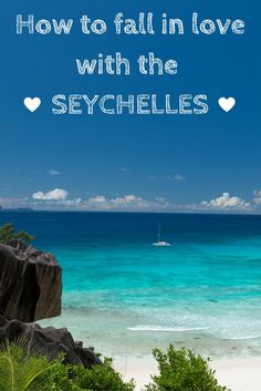 It's so easy to fall in love with the Seychelles, here's how: http://eagerjourneys.com/seychelles/
