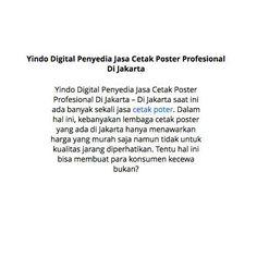 Yindo Digital Penyedia Jasa Cetak Poster Profesional Di Jakarta #jasa #cetak #poster  https://slides.com/informasimenarik/yindo-digital-penyedia-jasa-cetak-poster-profesional-di-jakarta/