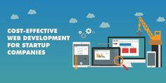 Cost-Effective Web Development For Startup Companies Web Development, Business, Blog, Blogging, Store, Business Illustration